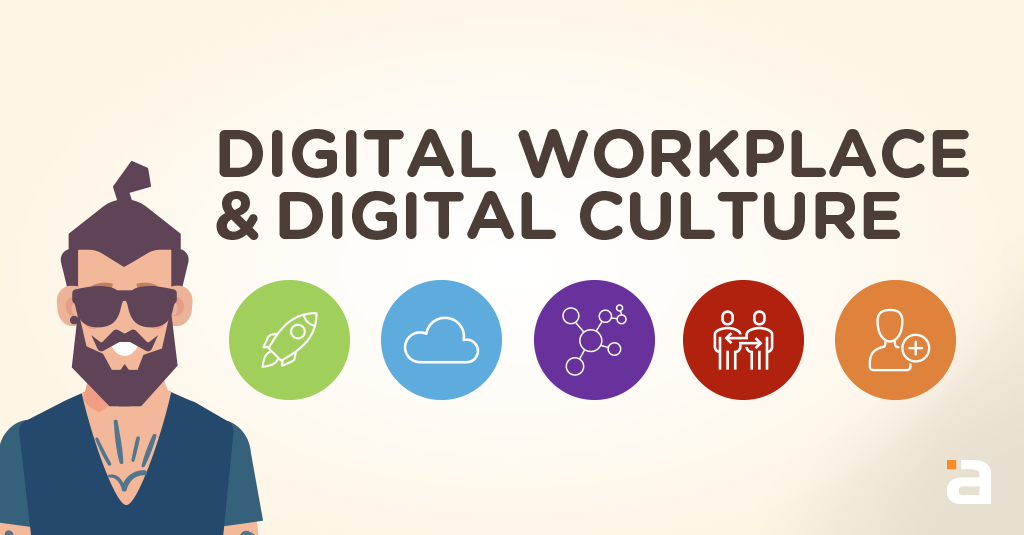 Digital Workplace & Digital Culture