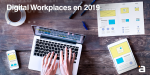 Tendencias Digital Workplace 2019